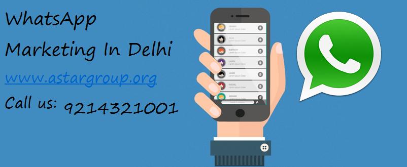 WhatsApp Marketing In Delhi