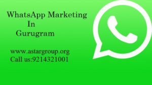WhatsApp Marketing in gurgaon